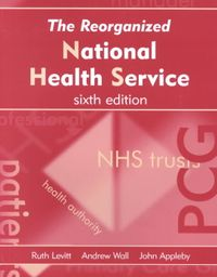 The Reorganized National Health Service