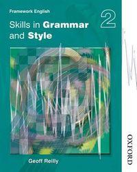 Nelson Thornes Framework English Skills in Grammar and Style 2