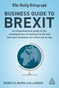 The Daily Telegraph Business Guide to Brexit