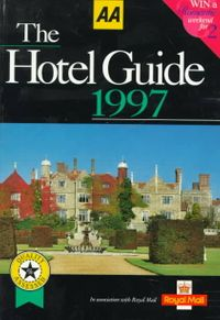 Aa the Hotel Guide 1997