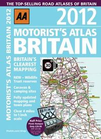 AA 2012 Motorist's Atlas Britain