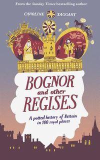 Bognor and Other Regises