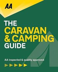 Aa Lifestyle the Caravan & Camping Guide, 2019
