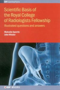 Scientific Basis of the Royal College of Radiologists Fellowship