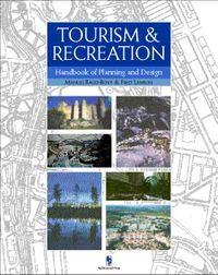 Tourism and Recreation Handbook of Planning and Design
