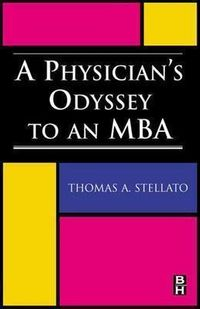 A Physician's Odyssey to an MBA