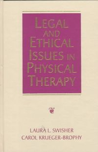 Legal and Ethical Issues in Physical Therapy