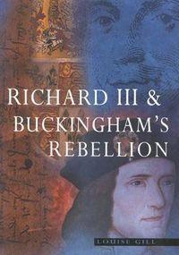 Richard III & Buckingham's Rebellion