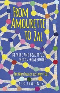 From Amourette to Zal