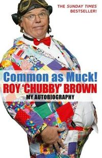 Common As Muck!