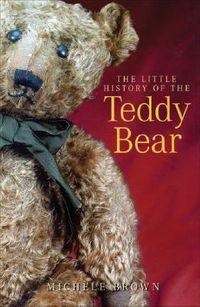 The Little History of the Teddy Bear