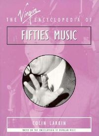 The Virgin Encyclopedia of Fifties Music