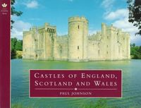 Castles of England, Scotland and Wales