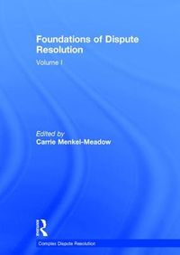Foundations of Dispute Resolution