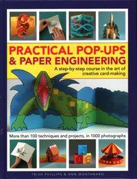 Practical Pop-Ups & Paper Engineering