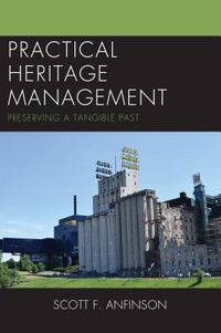 Practical Heritage Management