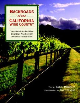 Backroads of the California Wine Country
