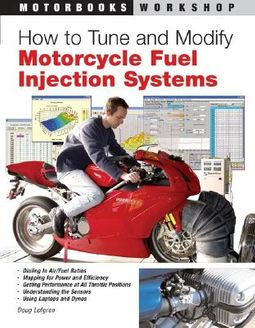 How to Tune and Modify Motorcycle Fuel Injection Systems