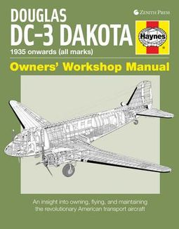 Douglas DC-3 Dakota Owners' Workshop Manual