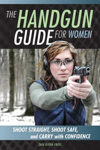 The Handgun Guide for Women