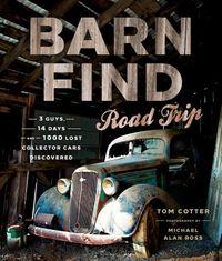 Barn Find Road Trip