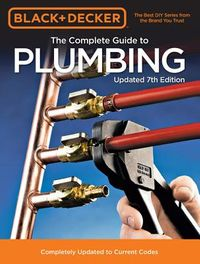 Black & Decker The Complete Guide to Plumbing
