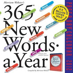 Merriam-Webster's 365 New Words-a-Year 2012 Calendar