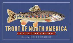 Trout of North America 2012 Calendar