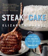 Steak and Cake