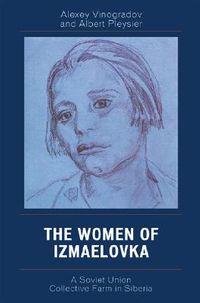 The Women of Izmaelovka