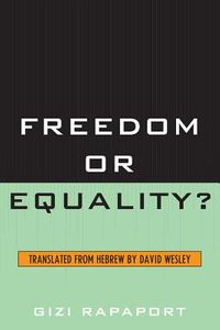 Freedom or Equality?