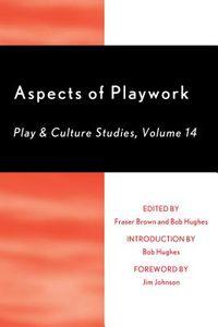 Aspects of Playwork