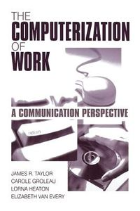 The Computerization of Work