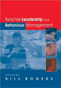 Teacher Leadership and Behaviour Management