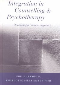 Integration in Counselling and Psychotherapy
