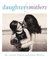 Daughters & Mothers