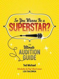 So You Wanna Be a Superstar?