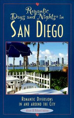 Romantic Days and Nights in San Diego