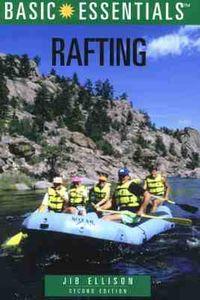 Basic Essentials Rafting
