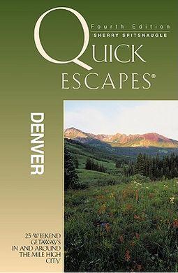 Quick Escapes Denver