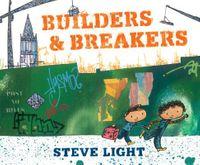 Builders & Breakers
