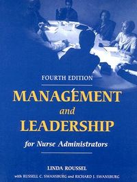 Management And Leadership For Nurse Administrators