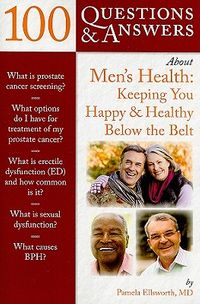 100 Questions & Answers About Men's Health