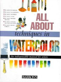 All About Techniques in Watercolor
