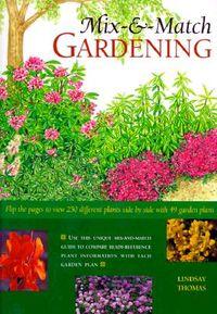 Mix and Match Gardening