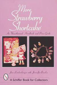 More Strawberry Shortcake