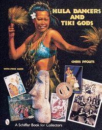 Hula Dancers and Tiki Gods