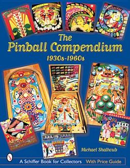 The Pinball Compendium, 1930s-1960s
