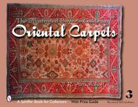 The Illustrated Buyer's Guide to Oriental Carpets