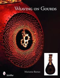Weaving on Gourds